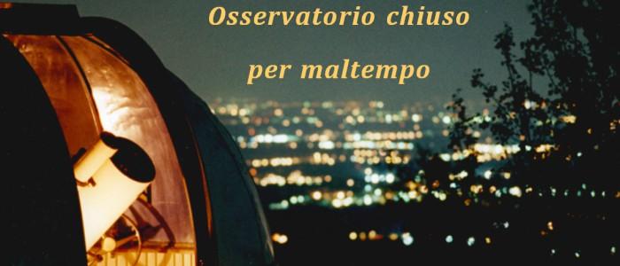 Osservatorio chiuso